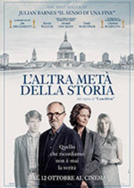 L'ALTRA META DELLA STORIA (THE SENSE OF AN ENDING)